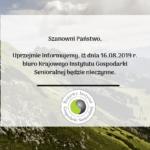 16.08.2019 - Biuro Krajowego Instytutu Gospodarki Senioralnej będzie nieczynne