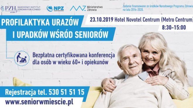 """Konferencja ,,Profilaktyka urazów i upadków wśród Seniorów"""""""