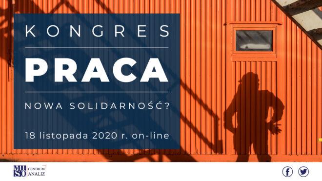 Kongres PRACA - nowa solidarność?