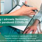 """RAPORT """"Potrzeby i zdrowie seniorów podczas COVID-19"""""""